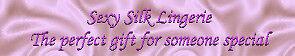sexy silk lingerie