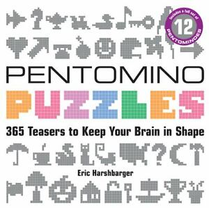 ... Pentomino Puzzles : 365 Teasers to Keep Your Brain in Shape by Eric