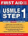 First Aid for the USMLE Step 1 : A Student-to-Student Guide by Deepak A. Rao, Tao Le and Vikas Bhushan (2007, Paperback)