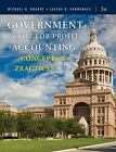 Government and Not-for-Profit Accounting : Concepts and Practices by Michael H. Granof and Saleha B. Khumawala (2012, Hardcover) : Mi...