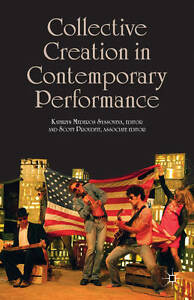 Collective Creation in Contemporary Performance, , New Book