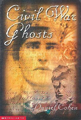 Daniel Cohen - Civil War Ghosts (1999) - Used - Mass Market (Paperback)