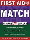 First Aid for the Match : Insider Advice from Students and Residency Directors by Chirag Amin, Tao Le and Vikas Bhushan (2000, Paperback)