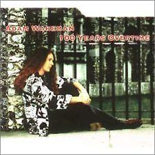 ADAM WAKEMAN ~ 100 YEARS OVERTIME NEW SEALED CD ALBUM