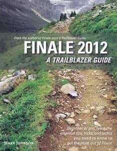 Finale: A Trailblazer Guide: 2012 by Mark Johnson (Paperback, 2012)