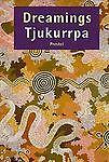 Dreamings - Tjukurrpa, Jo-Anne Birnie Danzker, 3791314270