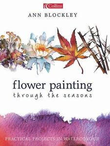 Flower-Painting-Through-the-Seasons-Practical-Projects-in-Watercolour-by