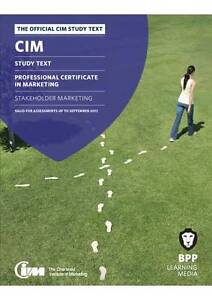 CIM - 4 Stakeholder Marketing: Study Text by BPP Learning Media