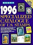 Scott 1996 U. S. Specialized Catalogue, Scott Publishing Company Staff, 089487215X