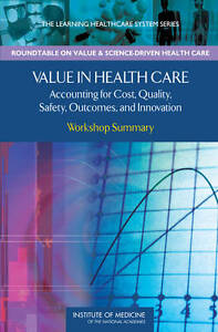 Value in Health Care, Pierre L. Young