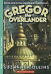 Gregor the Overlander Bk. 1 by Suzanne Collins ...
