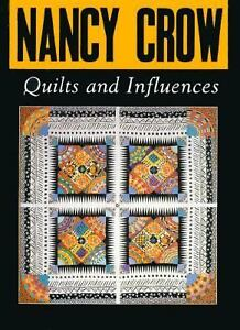 Nancy-Crow-Quilts-and-Influences-by-Nancy-Crow-1989-Hardcover