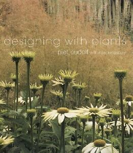 Designing With Plants By Noel Kingsbury And Piet Oudolf