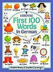 First Hundred Words in German, Heather Amery and Stephen Cartwright, 074600365X