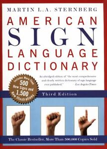 American Sign Language Dictionary by Martin L. A. Sternberg (1998, Paperback,...