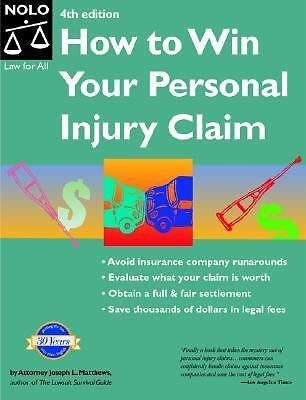 How to Win Your Personal Injury Claim by Joseph Matthews 1