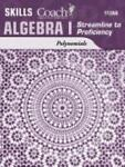 Algebra I Streamline to Proficiency, Rachel E. Kay, 158620839X