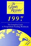 The Grants Register, 1997, Ruth Austin, 031215898X