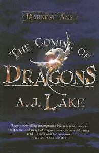 The-Coming-of-Dragons-by-A-J-Lake-2007-Paperback