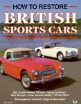 How to Restore British Sports Cars by Jay Lamm (1992, Paperback) Image