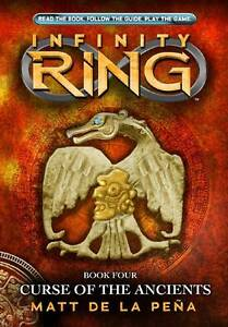 The Curse of the Ancients (Infinty Ring), de la Pena, Matt, New Book