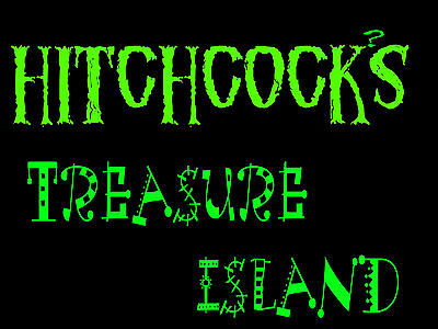 HITCHCOCK'S TREASURE ISLAND
