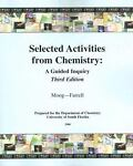 Selected Activities from Chemistry, Richard S. Moog and John J. Farrell, 0470107030