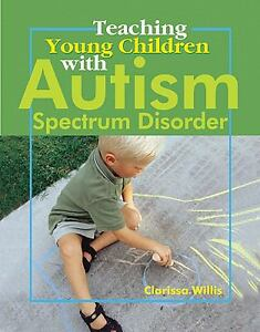 Teaching-Young-Children-with-Autism-Spectrum-Disorder-Willis-Clarissa-Good-Bo