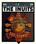 The Inuits, Shirlee Petkin Newman, 0531157016