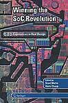 NEW Winning the SoC Revolution: Experiences in Real Design