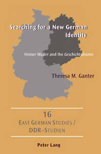 Searching for a New German Identity, Theresa M. Ganter