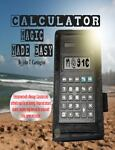 Calculator Magic Made Easy, John Carrington, 0983117004