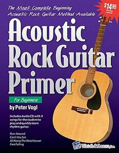 ACOUSTIC ROCK GUITAR PRIMER FOR BEGINNERS BY PETER VOGL BRAND NEW w/CD