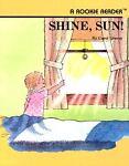 Shine, Sun!, Carol Greene, 0516020382