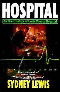 Hospital-an-oral-history-of-cook-county-hospital