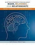 What Brain Research Teaches about Rigor, Relevance, and Relationships, Nussbaum, Paul D. and Daggett, Willard R., 0965655377
