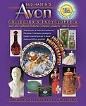 Bud Hastin's Avon Collector's Encyclopedia, Bud Hastin, 1574325655