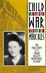 Child at War, Mark Bles, 1562790048