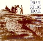 Israel Before Israel, Hillel Tryster, 0851706150
