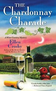 The-Chardonnay-Charade-Wine-Country-Mystery-by-Ellen-Crosby
