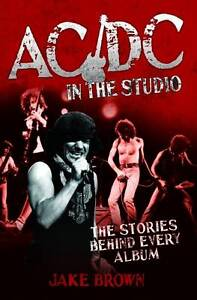 AC/DC in the Studio by Jake Brown (Paperback, 2013) New Book