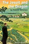 The Jesuit and the Dragon, Howard Solverson, 1895854377