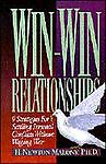 Win-Win Relationships, H. Newton Malony, 0805410953
