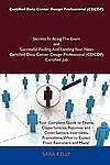 Certified Data Center Design Professional Secrets to Acing the Exam and Successful Finding and Landing Your Next Certified Data Center Design, Sara Kelly, 1486160409