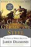 Guns, Germs, and Steel : The Fates of Human Soc...