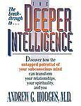 NEW The Deeper Intelligence by Andrew G. Hodges