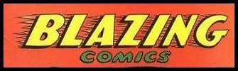 BLAZING COMICS