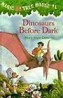 Dinosaurs Before Dark No. 1 by Mary Pope Osborne (1992, Hardcover) : Mary Pope Osborne (Library Binding, 1992)