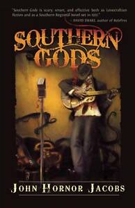 Southern Gods by John Hornor Jacobs (Paperback, 2011)
