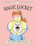 The Magic Locket, , 0761136363